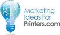 Marketing Ideas for Printers.com